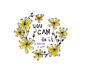 You Can Do It Flowers